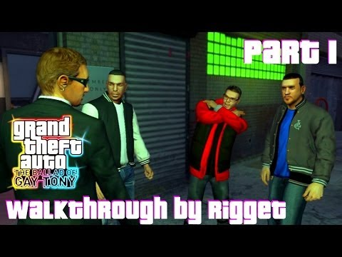 "GTA 4 The Ballad of Gay Tony Часть 1 ""I luv LC"""
