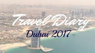 Travel Diary Dubai | May 2017