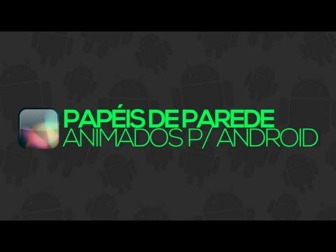 Papéis de parede ANIMADOS para Android