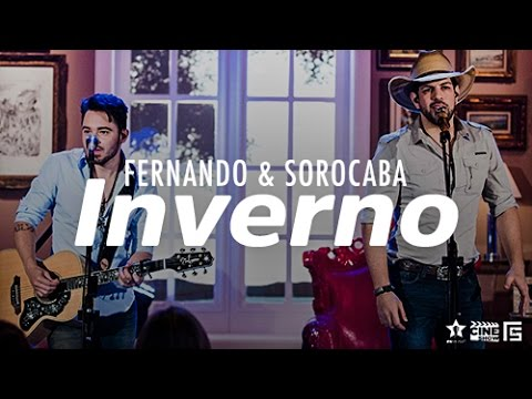 Fernando & Sorocaba Inverno music videos 2016 country