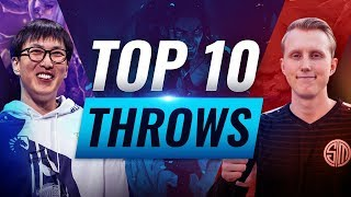 Top 10 BIGGEST THROWS in League of Legends History