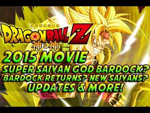 Dragonball Z 2015 Movie! - Super Saiyan God Bardock? Bardock Returns? & More! video