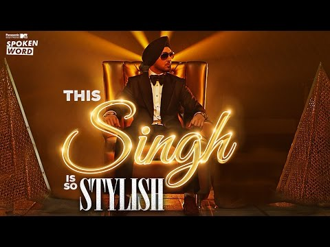 Panasonic Mobile Mtv Spoken Word Presents This Singh Is So Stylish | Diljit Dosanjh & Ikka video