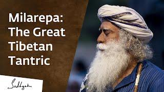 Milarepa: The Great Tibetan Tantric & His Enlightenment – Sadhguru