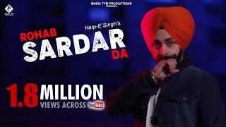 Rohab Sardar Da (Full Song) - Harp-E Singh Feat Kv Kulbir    Music Tym    Latest Punjabi Songs 2018