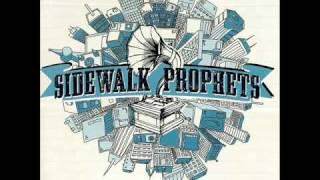 Watch Sidewalk Prophets Just Might Change Your Life video