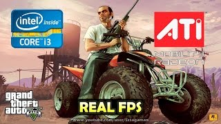 GTA V | ATi Mobility HD 5470 + i3 370M | Gameplay on HP Probook [REAL FPS]