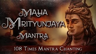 Ancient Maha Mrityunjaya Mantra 108 Times Peaceful Chanting | Complete Shiva Maha Mantra with Lyrics
