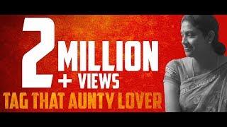 Tag That Aunty Lover| Tamil Short Film HD| Haridhaas.R