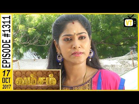 Vamsam - வம்சம் | Tamil Serial | Sun TV |  Epi 1311 | 17/10/2017 | Vision Time