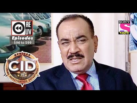 Weekly Reliv - CID - 13th Jan to 19th Jan 2018 - Episode 596 to 599 thumbnail
