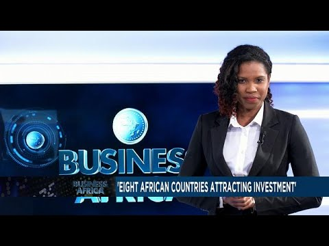 THE 8 PRIORITY AFRICAN COUNTRIES FOR INVESTORS