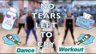 NO TEARS LEFT TO CRY // Ariana Grande // Dance Workout