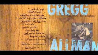 Watch Gregg Allman Come Back And Help Me video