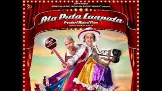 Ata Pata Lapata - Dont Take Tension - Ata Pata Lapata (2012) - Full Song HD