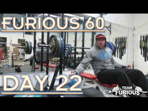 BENCH REVENGE | FURIOUS 60 | DAY 22