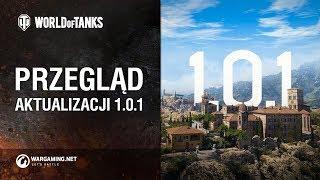 Przegląd aktualizacji 1.0.1 [World of Tanks Polska]