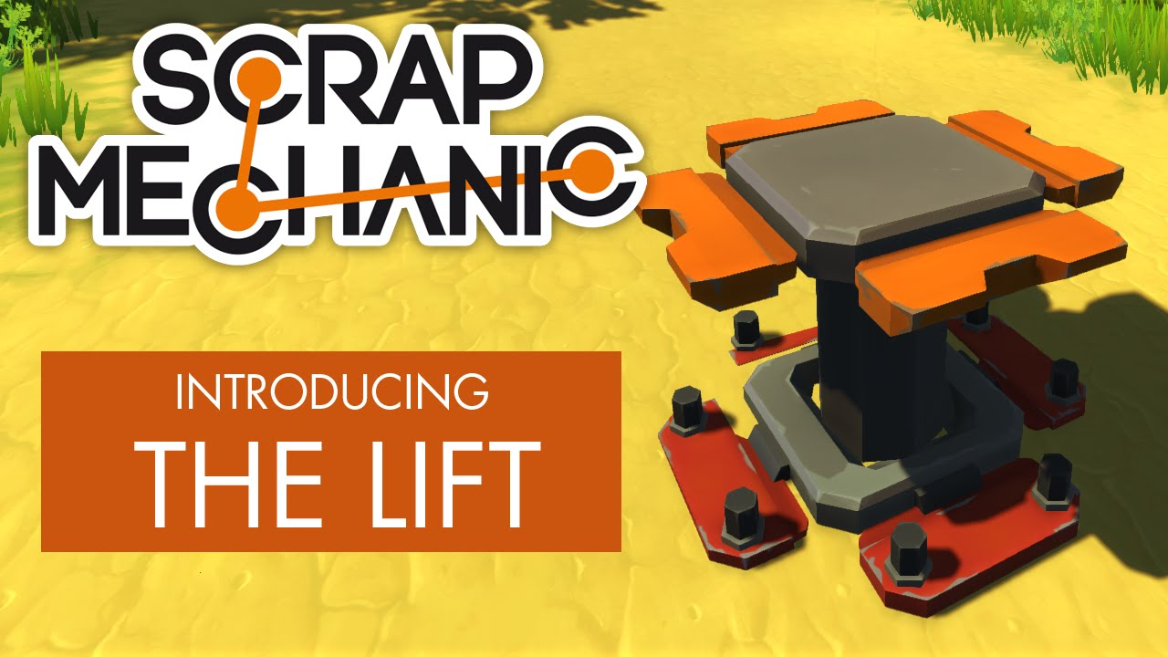 Scrap Mechanic - Introducing the Lift - YouTube