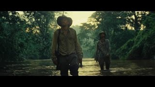 The Lost City of Z - Official Trailer #1