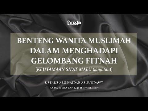 Keutamaan Sifat Malu (Benteng Wanita Muslimah Dalam Menghadapi Gelombang Fitnah) #5