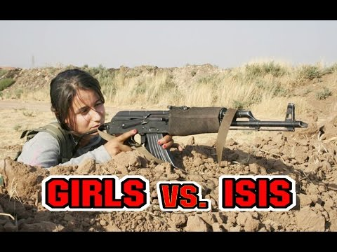 ISIS NIGHTMARE-KURD GIRLS FIGHTERS