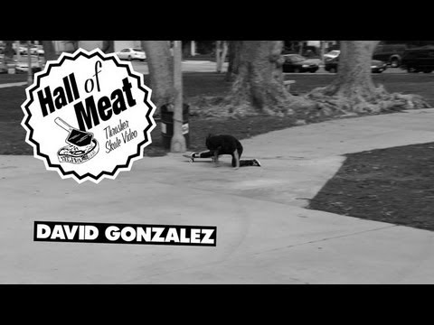 Hall Of Meat: David Gonzalez