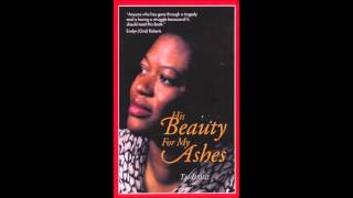 His Beauty For My Ashes Audio book by Tai Ikomi, Chapters 1-4 Overcoming grief and crisis
