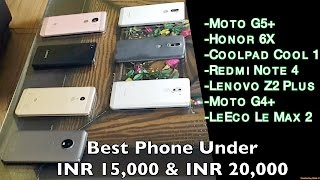 Best Phone Under INR 15,000 & INR 20,000: Moto G5+ VS 6 Other Mobiles