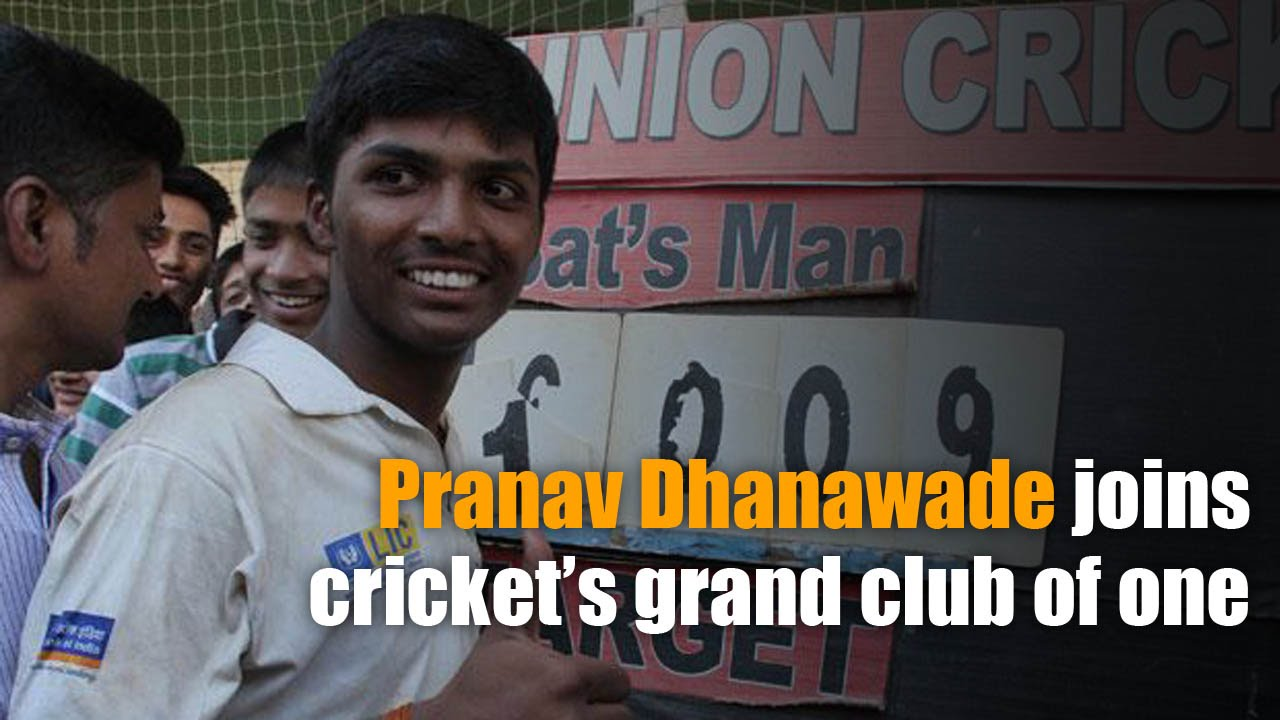 Pranav Dhanawade sets the world record at 1009 runs
