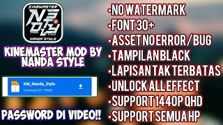 🔴KINEMASTER MOD BY NANDA STYLE  SUPPORT SEMUA HP