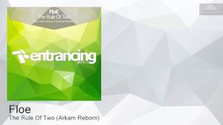 ENTRM80 Floe - The Rule Of Two (Arkam Reborn) [Progressive Trance]
