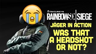 Rainbow Six Siege - Was that a HEADSHOT?!? Operator Jäger Top Defence Gameplay
