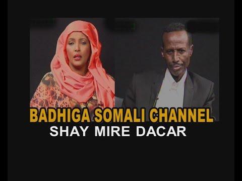 BANDHIGA SOMALI CHANNEL shay mire dacar 01 11 2014
