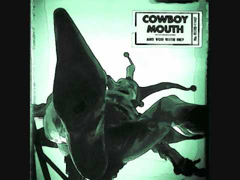 Cowboy Mouth - Are You With Me