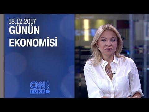 Günün Ekonomisi 19.12.2017 Salı