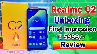Realme C2 Unboxing, Hands On, First Impression & Full Review in Hindi | Only ₹ 5999 Best Smartphone