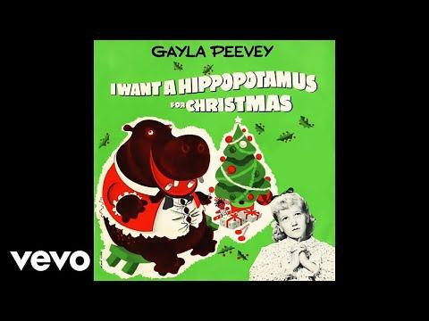 Gayla Peevey  I Want a Hippopotamus for Christmas Hippo the Hero Audio Pseudo