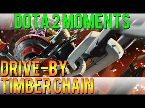 Dota 2 Moments - Drive-by Timber Chain
