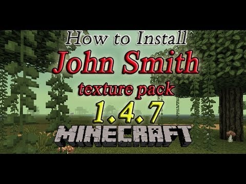 How To Install JohnSmith Texturepack For Minecraft 1.4.7 (HD)