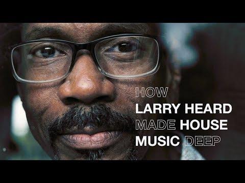 How Larry Heard made house music deep | Resident Advisor