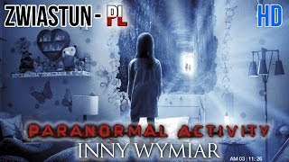 Paranormal Activity: inny wymiar (Paranormal Activity: The Ghost Dimension) *2015* - ZWIASTUN PL