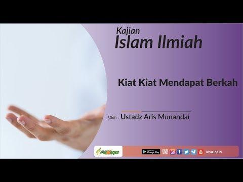 Ustadz Aris Munandar - Kiat Mendapat Berkah
