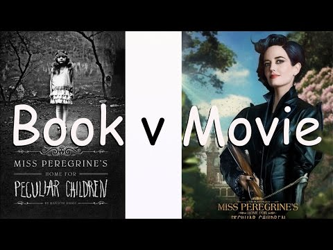 Book V Movie TOP 10 CHANGES Miss Peregrine's Home For Peculiar Children