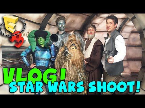E3 VLOG SPECIAL! Star Wars Shoot!