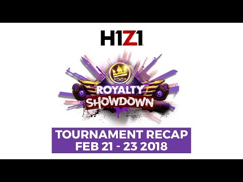 H1Z1 Royalty Showdown - Feb. 2018 RECAP
