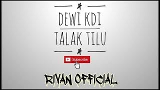 Dewi KDI - Talak Tilu