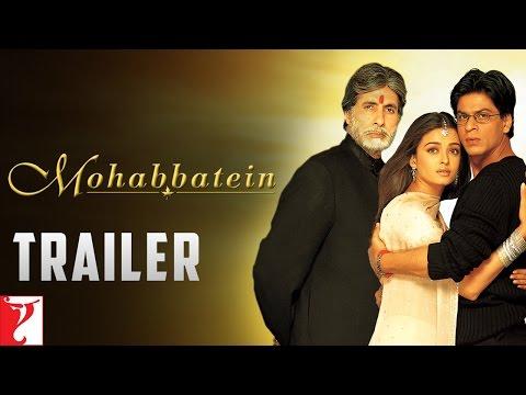 Mohabbatein - Trailer