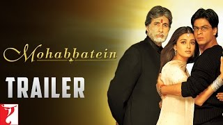 Mohabbatein (2000) - Official Trailer