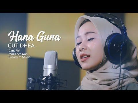 CUT DHEA - HANA GUNA (Official Video Klip)