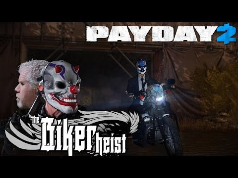 Payday 2 Biker Heist Is Pretty Damn Wild
